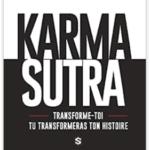 Karma Sutra, par Steve de Trans-Formations : mon avis
